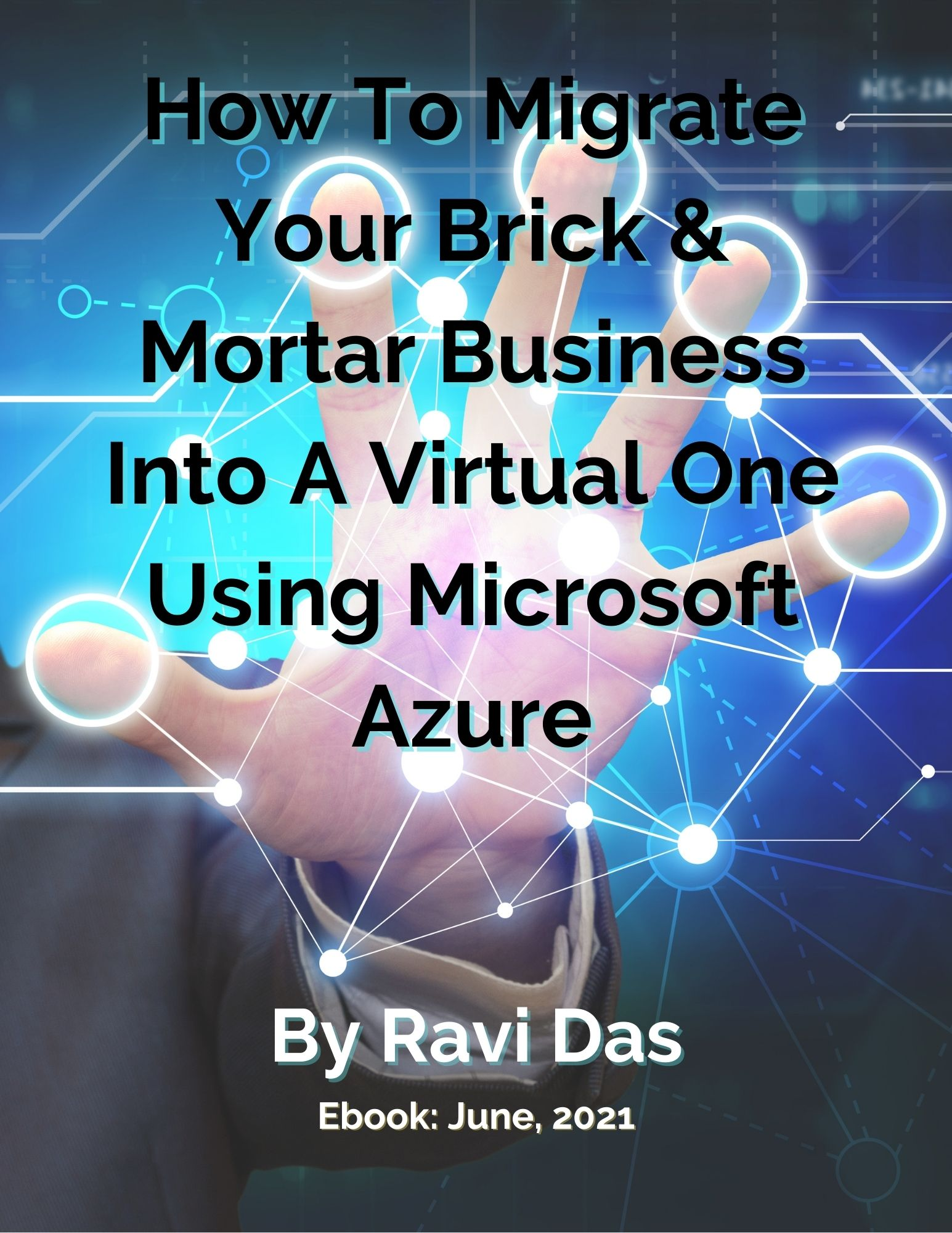 How To Migrate Your Brick & Mortar Business Into A Virtual One Using Microsoft Azure